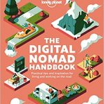 The Digital Nomad Handbook - Written by Lonely Planet.
