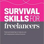 Survival Skills for Freelancers - Written by Sarah Townsend